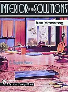 Interior-Solutions-from-Armstrong-The-1960s-by-C-Eugene-Moore-Paperback-1999