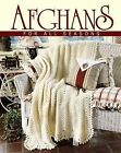 Afghans for All Seasons, Book 2 (Leisure Arts #108214) by Leisure Arts (Paperback / softback, 2001)