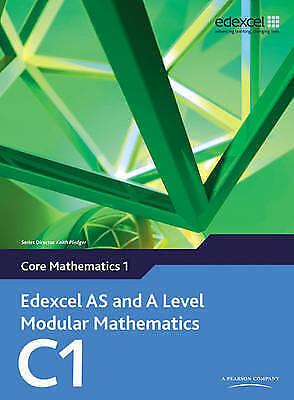 1 of 1 - Edexcel AS and A Level Modular Mathematics: Core Mathematics 1, Pledger, Keith &