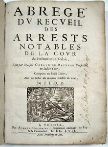 DROIT-GERAUD-DE-MAYNARD-Abrege-du-recueil-des-Arrests-notables-Toulouse-1657