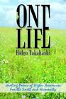 One Life Healing Poems of Higher Awareness for Takahashi Hideo 1418404993