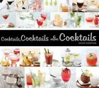 Cocktails Cocktails & More Cocktails 9781623540364 by Kester Thompson