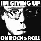 Im Giving Up On Rock & Roll von ChristopherThe Conquered (2016)