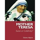 Mother Teresa by Gezim Alpion (Hardback, 2006)