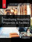 Developing Hospitality Properties and Facilities by Hadyn Ingram, Josef Ransley (Paperback, 2004)
