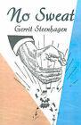 No Sweat by Gerrit Steenhagen (Paperback / softback, 2001)