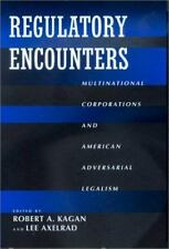 Regulatory Encounters: Multinational Corporations and American Adversarial L