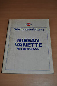 Automobilia Sachbücher Nissan Vanette C120 Werkstatthandbuch Wartungsanleitung
