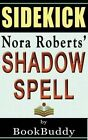 Book Sidekick: Shadow Spell (the Cousins O'Dwyer Trilogy 2) by Bookbuddy (Paperback / softback, 2014)