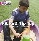 Pit Pat! Tip Tap!: Band 01a/Pink A by Jillian Powell, Steve Lumb (Paperback, 2010)