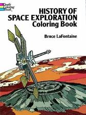 Dover History Coloring Book: History of Space Exploration Coloring Book by Bruce LaFontaine (1989, Paperback)