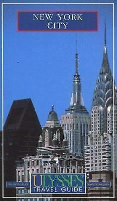New York City : Ulysses Travel Guide by Remillard, Francois-ExLibrary