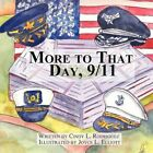 More to That Day 9/11 9781451228120 by Cindy L Rodriguez Paperback