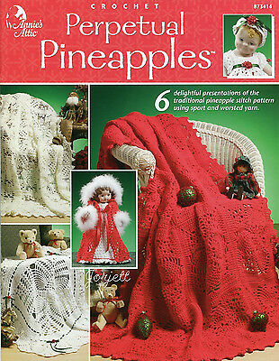 Perpetual Pineapples ~ Afghans & Doll Clothing, Annie's crochet patterns
