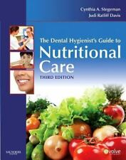 The Dental Hygienist's Guide to Nutritional Care by Judi Ratliff Davis and Cynt…