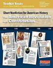 The American Revolution and Constitution: Short Nonfiction for American History by Stephanie Harvey, Anne Goudvis (Spiral bound, 2015)