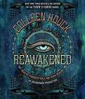 Reawakened by Colleen Houck (CD-Audio, 2015)