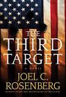 The Third Target: A J. B. Collins Novel by Joel C Rosenberg (Hardback, 2015)