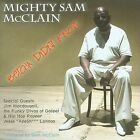 Betcha Didn't Know by Mighty Sam McClain (CD, Jul-2009, Mighty Music (UK))