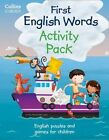 Collins First English Words: Activity Pack: Age 3-7 by HarperCollins Publishers (Mixed media product, 2014)