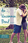 An Uncommon Bond by Jeff Brown (Paperback, 2015)