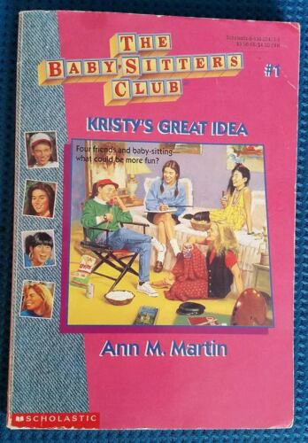 ANN M. MARTIN THE BABYSITTERS CLUB KRISTY'S GREAT IDEA #1