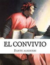 El Convivio by Dante Alighieri (2016, Paperback)