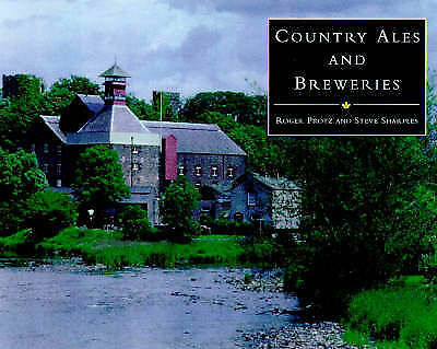 """AS NEW"" Sharples, Steve, Protz, Roger, Country Ales & Breweries, Hardcover Book"