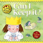 Can I Keep It? by Tony Ross (Paperback, 2007)