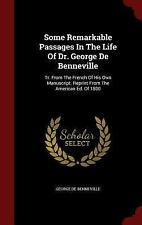 Some Remarkable Passages in the Life of Dr. George de Benneville : Tr. from...