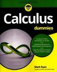 Calculus for Dummies by Mark Ryan (2016, Paperback)
