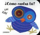 Como Cantas Tu? by Giovanna Mantegazza (Board book, 2015)