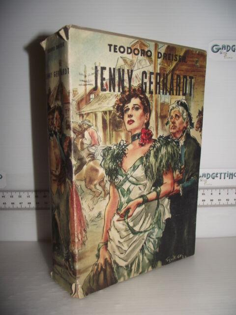 LIBRO Teodoro Dreiser JENNY GERHARDT 3^ed.1946 Traduzione Luigi Taroni☺