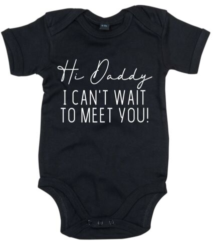 Hi Daddy I Can/'t Wait To Meet You Babygrow Baby Announcement Vest New Mummy Kids