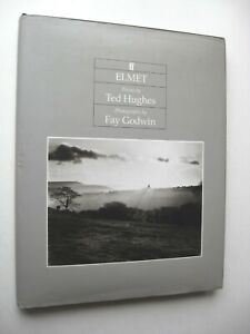 ELMET Poems by Ted Hughes SIGNED HC/DJ 1994 1st Edition ILLUSTRATED Fay Godwin C