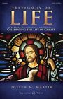 Testimony of Life: A Service of Lessons and Carols Celebrating the Life of Christ by Shawnee Press (TN) (Paperback / softback, 2013)