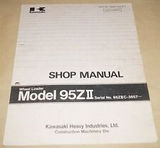 Kawasaki Model 95ZII Wheel Loader Service Shop Manual 95ZIIC-3657~