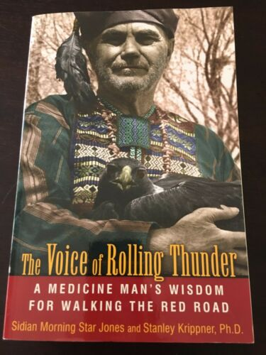 "1 of 1 - ""Voice of Rolling Thunder: A Medicine Man's Wisdom"" Sidian Morning Star Jones"