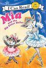 Mia and the Big Sister Ballet by Robin Farley (Hardback, 2012)