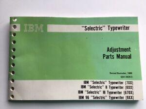 1980 IBM Selectric I, II,III Typewriter Adjustment Parts Manual