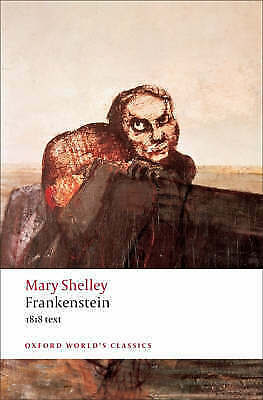 1 of 1 - NEW Frankenstein: Or the Modern Prometheus - The 1818 Text by Mary Shelley