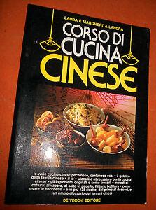 Corso Di Cucina Cinese Laura E Margherita Landra De Vecchi Editore Ebay