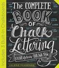 The Complete Book of Chalk Lettering von Valerie McKeehan (2015, Gebundene Ausgabe)