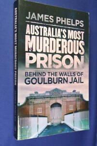 AUSTRALIA-039-S-MOST-MURDEROUS-PRISON-James-Phelps-BEHIND-THE-WALLS-OF-GOULBURN-JAIL