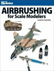 Airbrushing for Scale Modelers by Aaron Skinner (Paperback / softback, 2015)