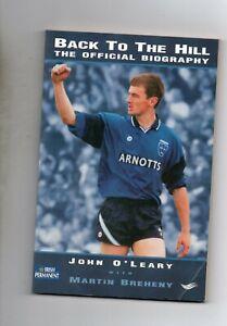 GAA-DUBLIN-JOHN-O-039-LEARY-AUTOBIOGRAPHY-BACK-TO-THE-HILL-IRELAND-FOOTBALL