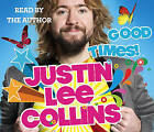 Good Times! by Justin Lee Collins (CD-Audio, 2009)