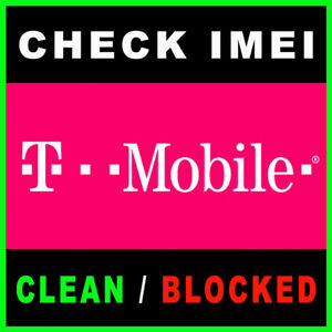 T-MOBILE-USA-IMEI-CLEAN-BLOCKED-UNPAiD-FRAUD-STATUS-CHECK-REPORT-SERVICE-FAST