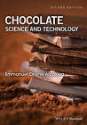 Chocolate Science and Technology by Emmanuel Ohene Afoakwa (Hardback, 2016)