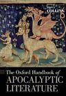 The Oxford Handbook of Apocalyptic Literature by Oxford University Press Inc (Hardback, 2014)